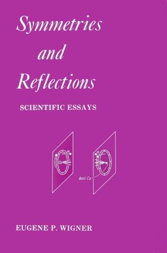 Symmetries and Reflections: Scientific Essays