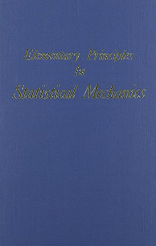 9780918024190: Elementary Principles in Statistical Mechanics