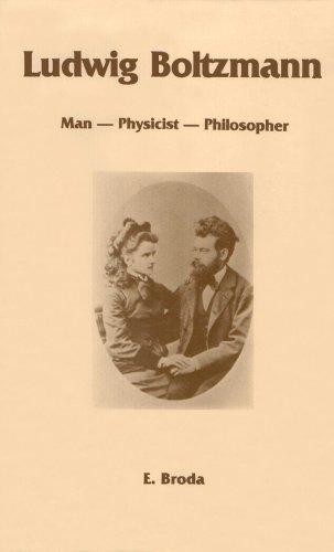 9780918024244: Ludwig Boltzmann: Man, Physicist, Philosopher