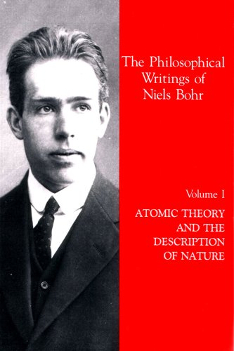 9780918024510: Atomic Theory and the Description of Nature (The Philosophical Writings of Niels Bohr, Vol. 1)