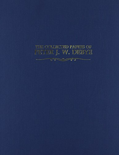 The Collected Papers of Peter J.W. Debye