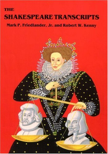 The Shakespeare Transcripts: Friedlander, Mark P.,