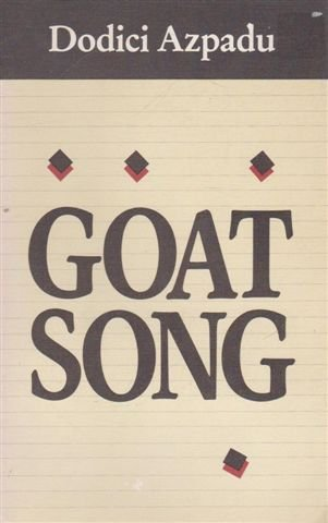9780918040053: Goat Song