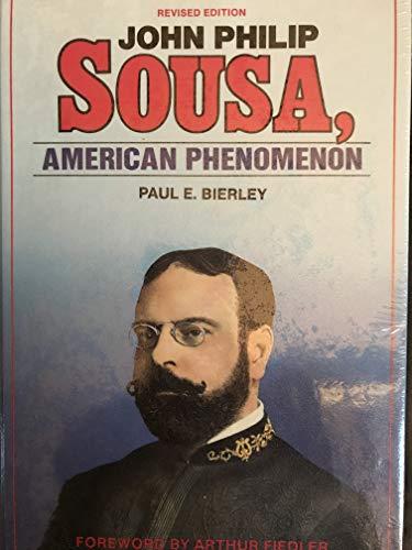 9780918048073: John Philip Sousa: American Phenomenon