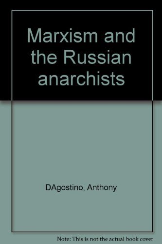 9780918064035: Marxism and the Russian Anarchists
