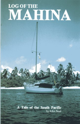 9780918074027: Log of the Mahina: A Tale of the South Pacific