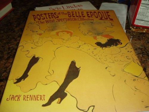 """9780918076755: Posters of the Belle Epoque: """"Wine Spectator"""" Collection"""