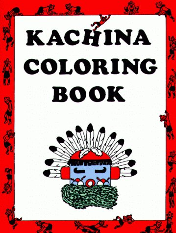 9780918080028: Kachina Coloring Book
