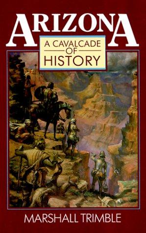 9780918080424: Arizona: A Cavalcade of History