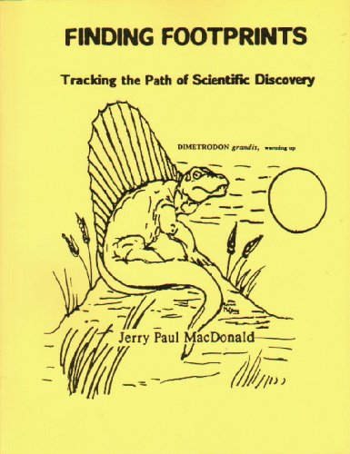 Finding footprints: Tracking the path of scientific: Jerry Paul MacDonald