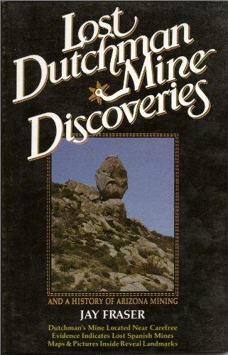 lost dutchman mine discoveries: fraser,jay