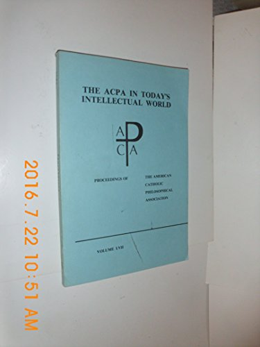 Acpa in Today's Intellectual World: Proceedings of: Carmicheal, John P.