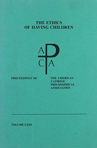 The Ethics of Having Children: Proceedings of: Schrenk, Lawrence P.