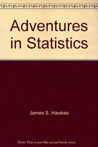 9780918091048: Adventures in Statistics