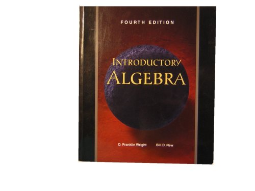 Introductory Algebra (9780918091277) by D. Franklin Wright; Bill D. New