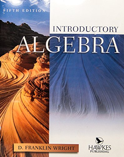 9780918091628: Introductory algebra