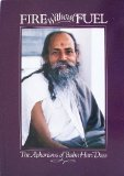 Fire Without Fuel: The Aphorisms of Baba Hari Dass (0918100089) by Baba Hari Dass