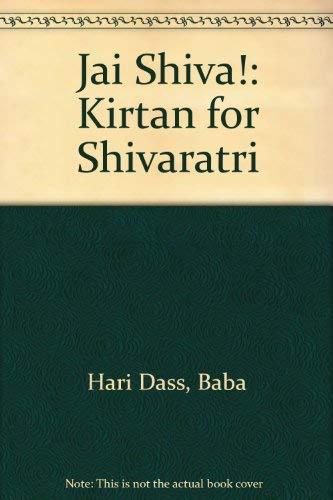 Jai Shiva!: Kirtan for Shivaratri (0918100100) by Hari Dass, Baba
