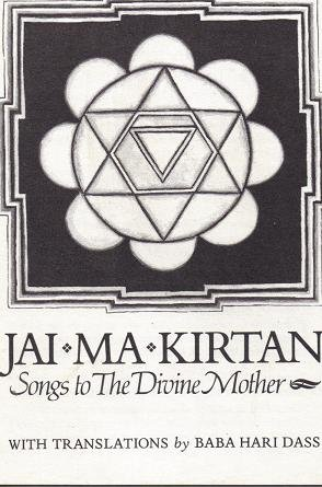 9780918100122: Jai Ma Kirtan - Songs to the Divine Mother