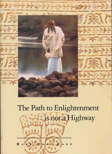9780918100184: The Path to Enlightenment is not a Highway