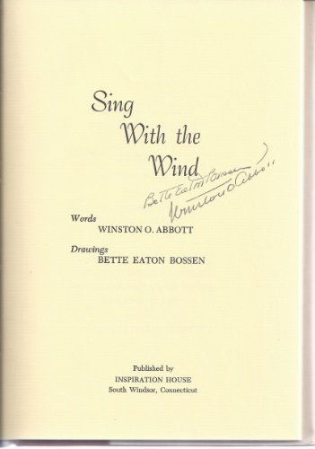 Sing With the Wind: Winston O. Abbott;