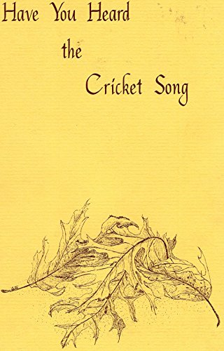 Have You Heard the CricketÕs Song: Abbott, Winston O.