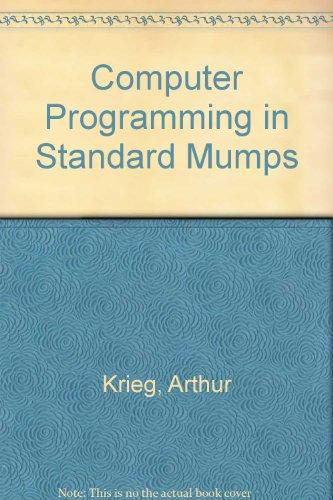 9780918118288: Computer Programming in Standard Mumps