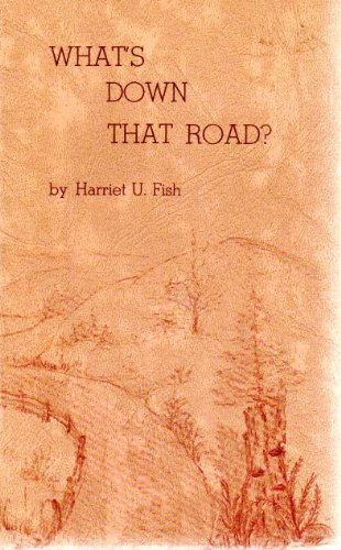 9780918146168: What's Down That Road: Fading Footprints of the North Olympic Peninsula