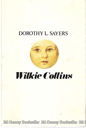 9780918160010: Wilkie Collins a Critical and Biographical Study: A Critical and Biographical Study