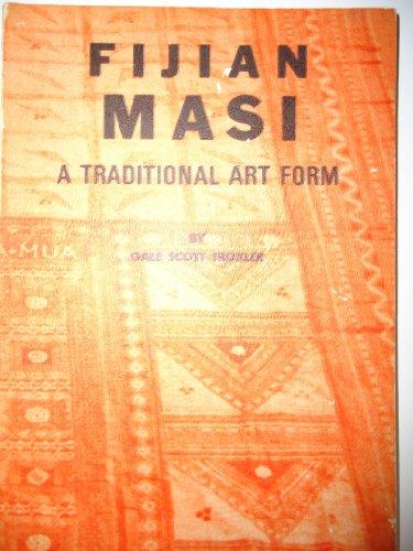 FIJIAN MASI. A Traditional Art Form.: TROXLER, Gale Scott.
