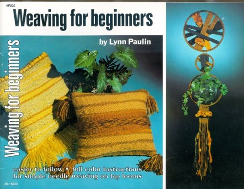 Weaving for beginners: Paulin, Lynn