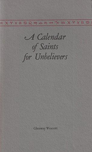 A Calendar of Saints for Unbelievers: Wescott, Glenway