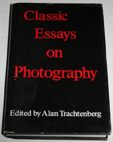 classic essays on photography x 9780918172075 classic essays on photography