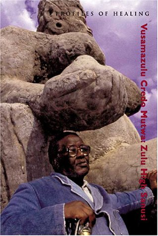 9780918172266: Vusamazulu Credo Mutwa: Zulu High Sanusi (Profiles in Healing series)
