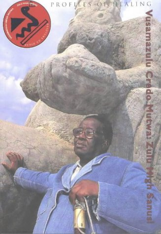 9780918172310: Vusamazulu Credo Mutwa: Zulu High Sanusi (Profiles in Healing series)