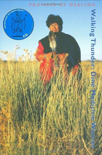 9780918172327: Walking Thunder: Diné Medicine Woman (Profiles in Healing series)