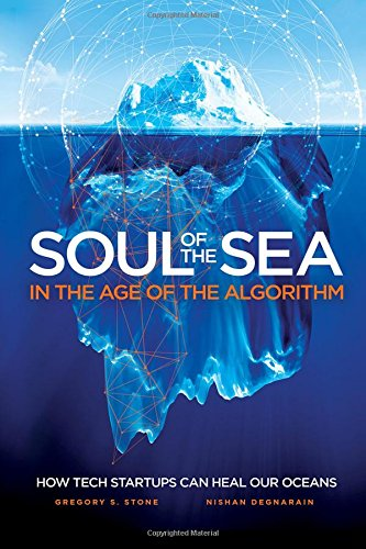 SOUL OF THE SEA: In the Age of the Algorithm: Nishan Degnarain