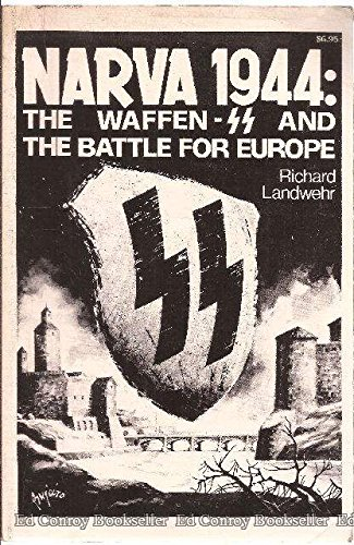 9780918184023: Narva 1944: The Waffen-SS and the Battle for Europe