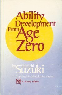 9780918194121: Ability Development from Age Zero