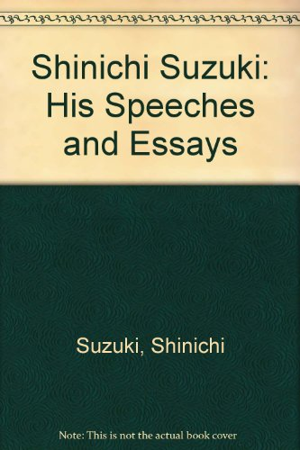 9780918194190: Shinichi Suzuki: His Speeches and Essays