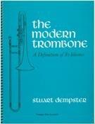 9780918194275: The Modern Trombone: A Definition of Its Idioms