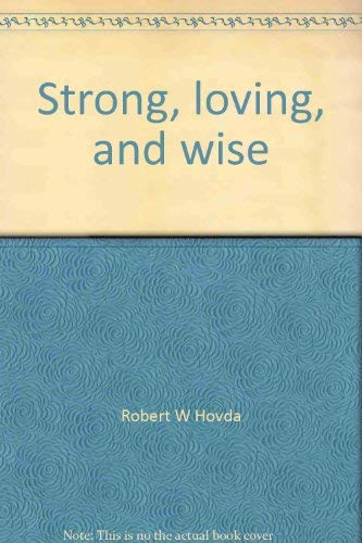 9780918208125: Strong, loving, and wise: Presiding in liturgy