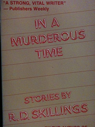 In a Murderous Time: Skillings, R. D.