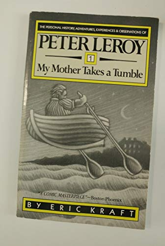 My Mother Takes a Tumble (The Personal History, Adventures, Experiences and Observations of Peter ...