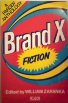 The Brand-X Anthology of Fiction