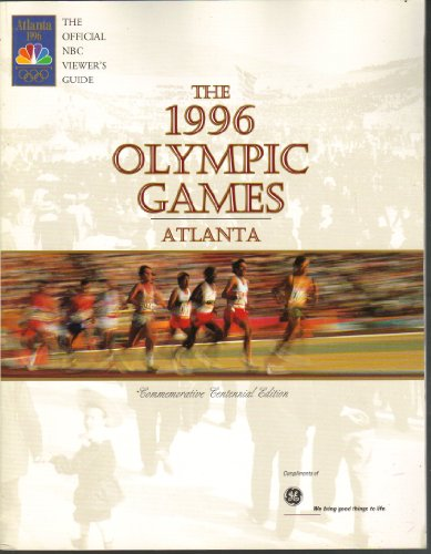 The Official NBC Viewer's Guide: The 1996 Olympic Games, Atlanta: Guise, Joe, ed