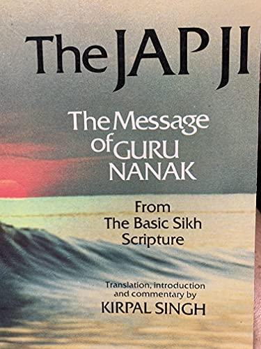 9780918224149: The Jap Ji: The Message of Guru Nanak