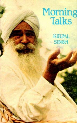 Morning Talks, 1967-68: Singh, Kirpal