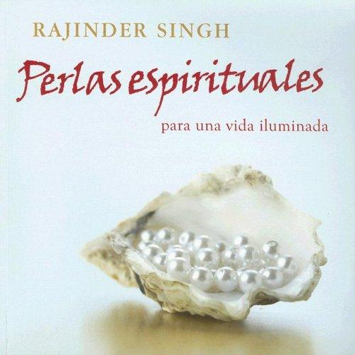 9780918224590: Perlas Espirituales Para una Vida Illuminada: Una Coleccion Inspiradora de Historias y Anecdotas de la Sabiduria Tradicional del Mundo, Que Proporcion