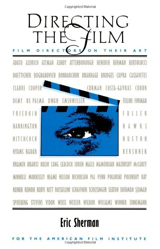 9780918226150: Directing the Film: Film Directors on Their Art